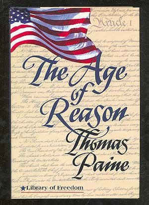 The Age of Reason (Library of Freedom)