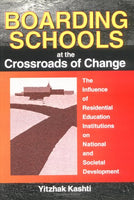 Boarding Schools at the Crossroads of Change: The Influence of Residential Education Institutions on National and Societal Development