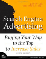 Search Engine Advertising: Buying Your Way to the Top to Increase Sales (2nd Edition)