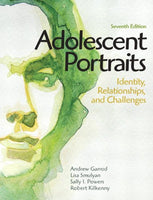Adolescent Portraits: Identity, Relationships, And Challenges (7Th Edition)