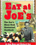 Eat At Joe'S: The Joe'S Stone Crab Restaurant Cookbook