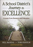 A School Districts Journey to Excellence: Lessons From Business and Education