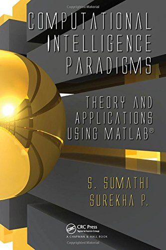 Computational Intelligence Paradigms: Theory & Applications using MATLAB