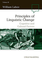 Principles of Linguistic Change, Cognitive and Cultural Factors (Volume III)