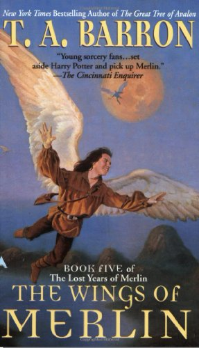 The Wings of Merlin (Lost Years Of Merlin, Book Five)