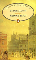 Middlemarch (Penguin Popular Classics)