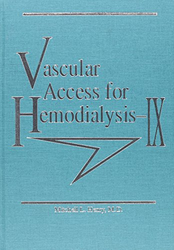 Vascular Access for Hemodialysis IX
