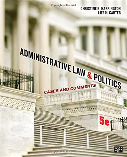 Administrative Law And Politics: Cases And Comments