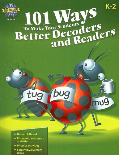 101 Ways to Make Your Students Better Decoders and Readers (Rigby Best Teacher's Press)