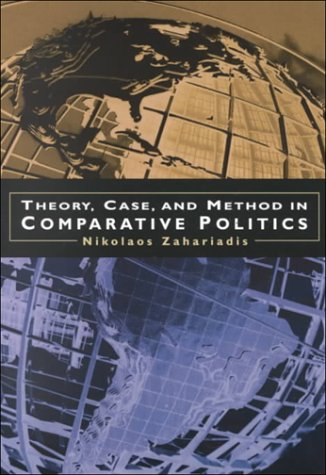 Theory, Case, and Method in Comparative Politics