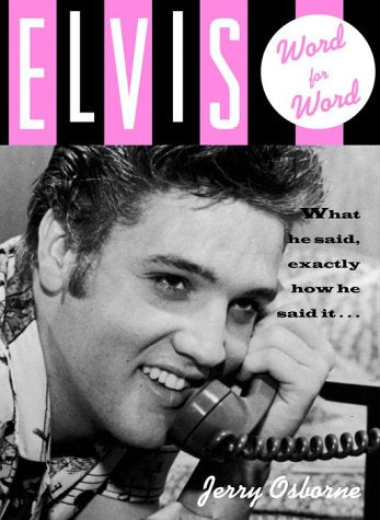 Elvis : Word for Word
