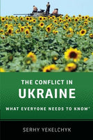 The Conflict In Ukraine: What Everyone Needs To Know