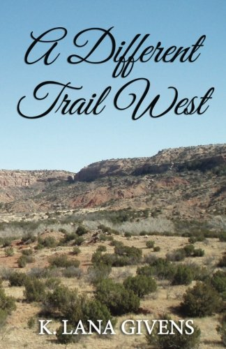 A Different Trail West