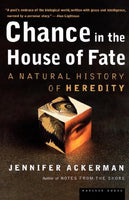 Chance in the House of Fate: A Natural History of Heredity