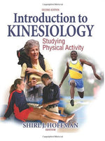 Introduction to Kinesiology: Studying Physical Activity - 2nd Ed