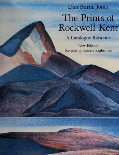 The Prints of Rockwell Kent: Catalogue Raisonn.