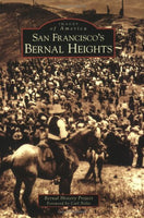 San Francisco's Bernal Heights (CA) (Images of America)