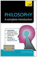 Philosophy: A Complete Introduction (Teach Yourself)