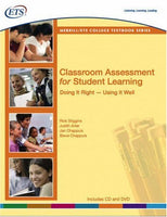 Classroom Assessment For Student Learning: Doing It Right--Using It Well