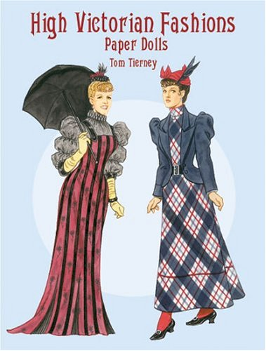 High Victorian Fashions Paper Dolls