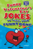 Funny Valentine's Day Jokes to Tickle Your Funny Bone (Funnier Bone Jokes)