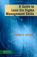A Guide to Lean Six Sigma Management Skills