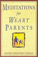 Meditations for Weary Parents