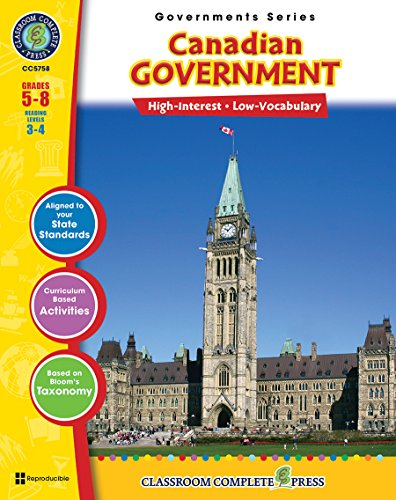 Canadian Government Gr. 5-8 (North American Governments) - Classroom Complete Press