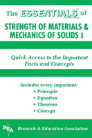 The Essentials of Strength of Materials and Mechanics of Solids I (Reas Essentials) (v. 1)