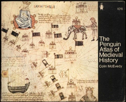 The Penguin Atlas of Medieval History (Hist Atlas)