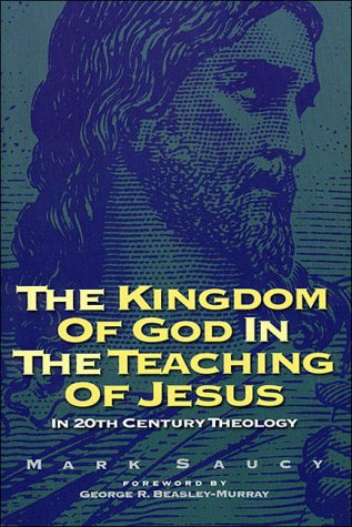 Kingdom of God and the Teaching of Jesus: In 20th Century Theology
