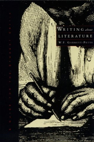Writing about Literature: A Guide for the Student Critic