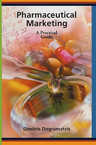 Pharmaceutical Marketing: A Practical Guide