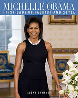Michelle Obama: First Lady of Fashion and Style