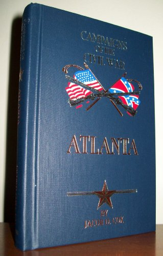 Atlanta (Campaigns of the Civil War (Book Sales))