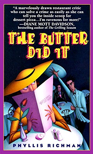 The Butter Did It: A Gastronomic Tale of Love and Murder (Chas Wheatley Mysteries)