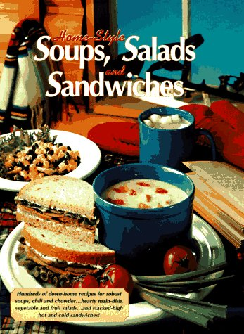 Home Style Soups, Salad and Sandwiches