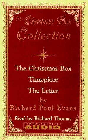 The Christmas Box Collection: The Christmas Box/Timepiece/The Letter