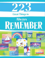 223 Great Things to Always Remember