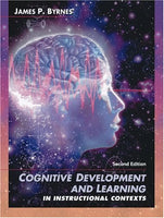 Cognitive Development And Learning In Instructional Contexts (2Nd Edition)