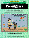 Masterminds Pre Algebra: Reproducible Skill Builders and Higher Order Thinking Activities Based on NCTM Standards (Kids' Stuff)