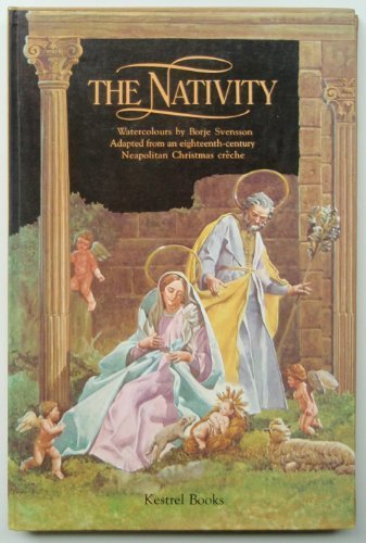 The Nativity: Adapted From An Eighteeneth-Century Neopolitan Christmas Creche