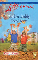 Soldier Daddy (Love Inspired : Wings of Refuge)