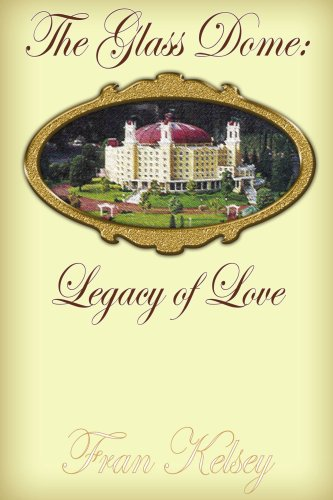The Glass Dome: Legacy of Love
