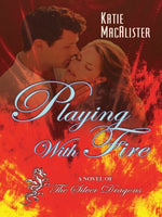 Playing with Fire: A Novel of the Silver Dragons (Thorndike Press Large Print Romance Series)
