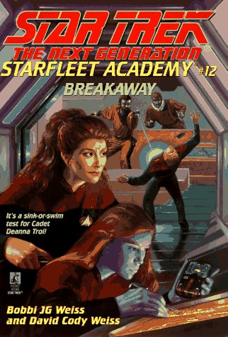 Breakaway (STAR TREK: THE NEXT GENERATION: STARFLEET ACADEMY)