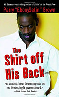 The Shirt off His Back: A Novel (Strivers Row)