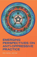 Emerging Perspectives on Anti-Oppressive Practice