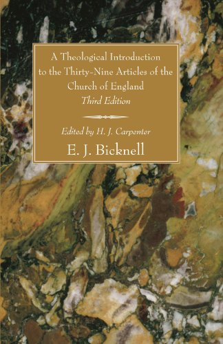 A Theological Introduction to the Thirty-Nine Articles of the Church of England, Third Edition: