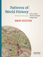 Patterns Of World History, Brief Edition: Volume Two: Since 1400